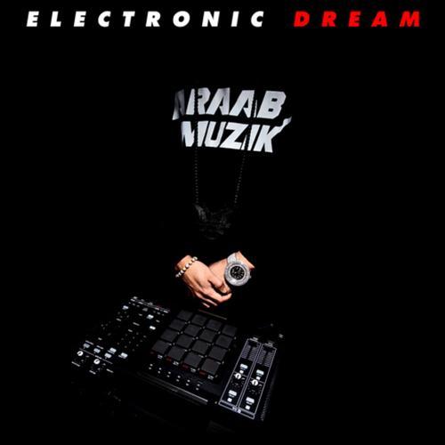 Araabmuzik - Electronic Dream